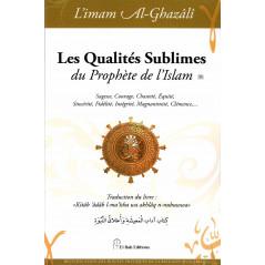 Les Qualités Sublimes du Prophète de l'Islam (sws), de l'imam Al-Ghazâlî