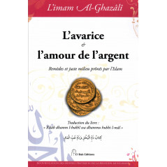 L'avarice et l'amour de l'argent, de l'imam Al-Ghazâlî