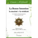 La bonne Intention, la sincérité et la véridicité, de l'imam Al-Ghazâlî