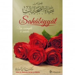Les sahâbiyyât un exemple à suivre, de Abd Ar-Rahmân Al Bâshâ