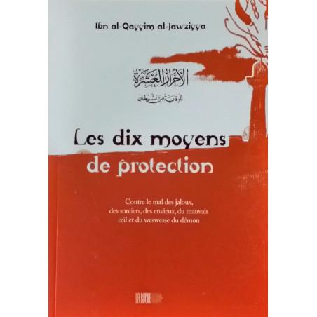 02-Les dix moyens de protection, de Ibn al-Qayyim al-Jawziyya