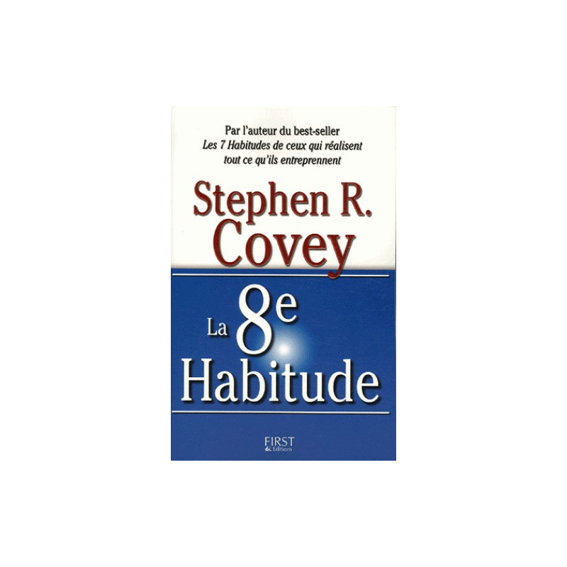 La 8e Habitude, de Stephen R. Covey