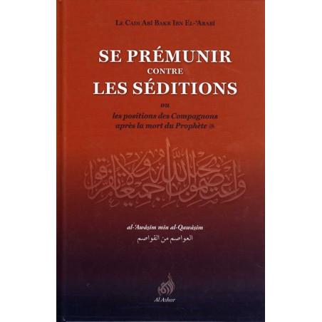 Se prémunir contre les séditions, ou les positions des Compagnons après la mort du Prophète (sws)