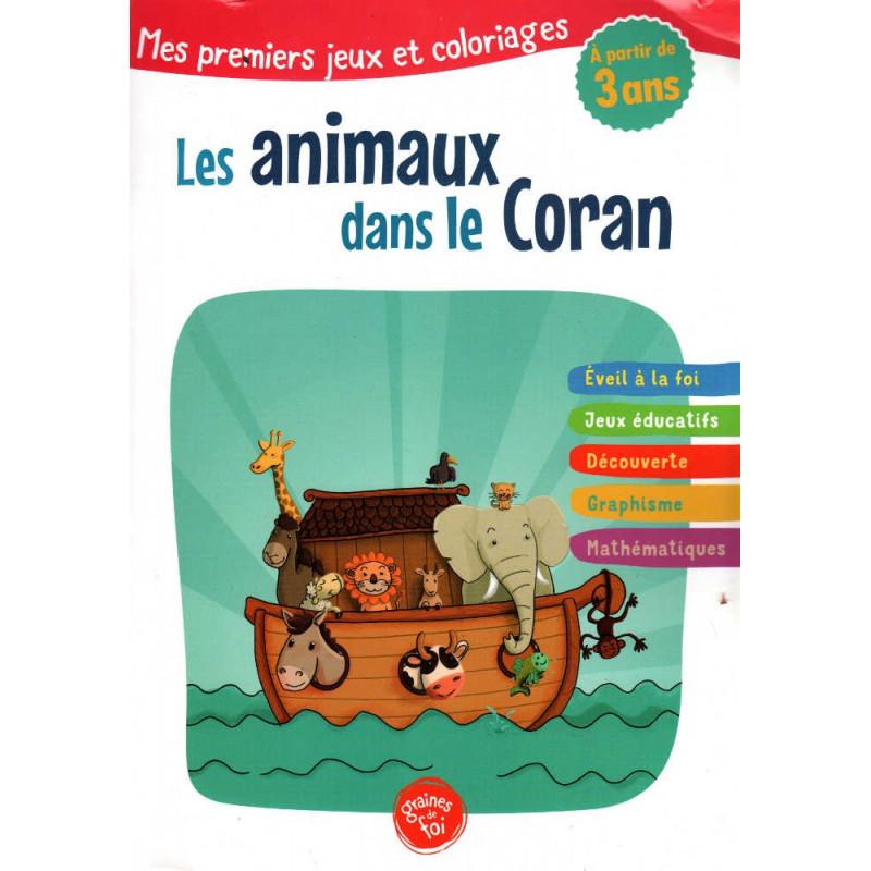 Les animaux dans le Coran- Mes premiers jeux et coloriages (À partir de 3 ans)