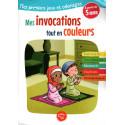 Mes invocations tout en couleurs- Mes premiers jeux et coloriages (À partir de 5 ans)