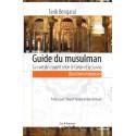 Guide du musulman: La voie du croyant selon le Coran et la Sunna, Questions/réponses, de Tarik Bengarai
