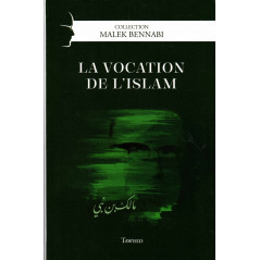 La vocation de l'islam, de Malek Bennabi, Collection Malek Bennabi