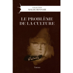 Le problème de la culture, de Malek Bennabi, Collection Malek Bennabi