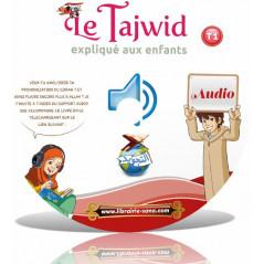 Audio - LE TAJWID EXPLIQUÉ AUX ENFANTS (Tome 1) d'après Farid Ouyalize (livre audio à télécharger)