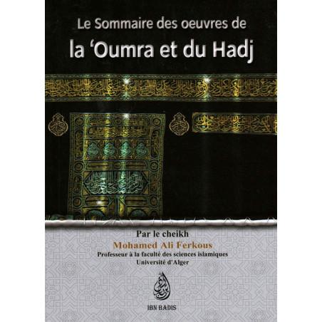 Le sommaire des œuvres de la 'Oumra et du Hadj, par le Cheikh Mohamed Ali Ferkous
