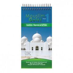 Mouslim Quizz Pocket: Questions-Réponses sur la Prière, Basé sur le Coran et la Sounnah, Bilingue ( Français – Arabe vocalisé)