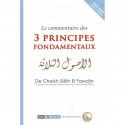 Le commentaire des 3 principes fondamentaux, de cheikh Sâlih El Fawzân (D'aprés l'oeuvre de Muhammad ibn 'Abd Al-Wahhâb)