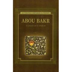 Abou Bakr - Le pinacle de la véridicité, de Reşit Haylamaz, Collection les principaux compagnons du Prophète