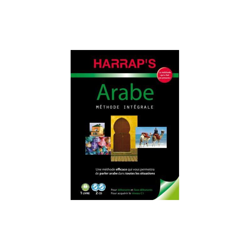 HARRAP'S Méthode intégrale Arabe, Coffret ( 1 livre + 2 CD), Spécial débutants et faux débutants, pour acquérir le niveau C1