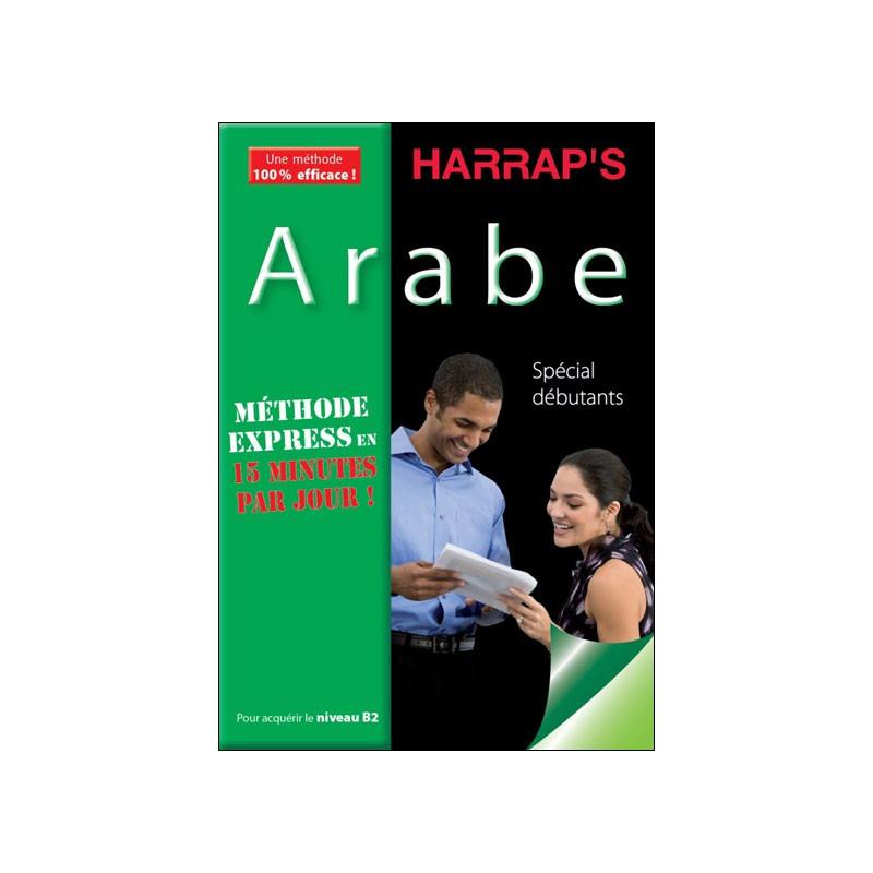 HARRAP'S Méthode Express Arabe, Spécial débutants, pour acquérir le niveau B2