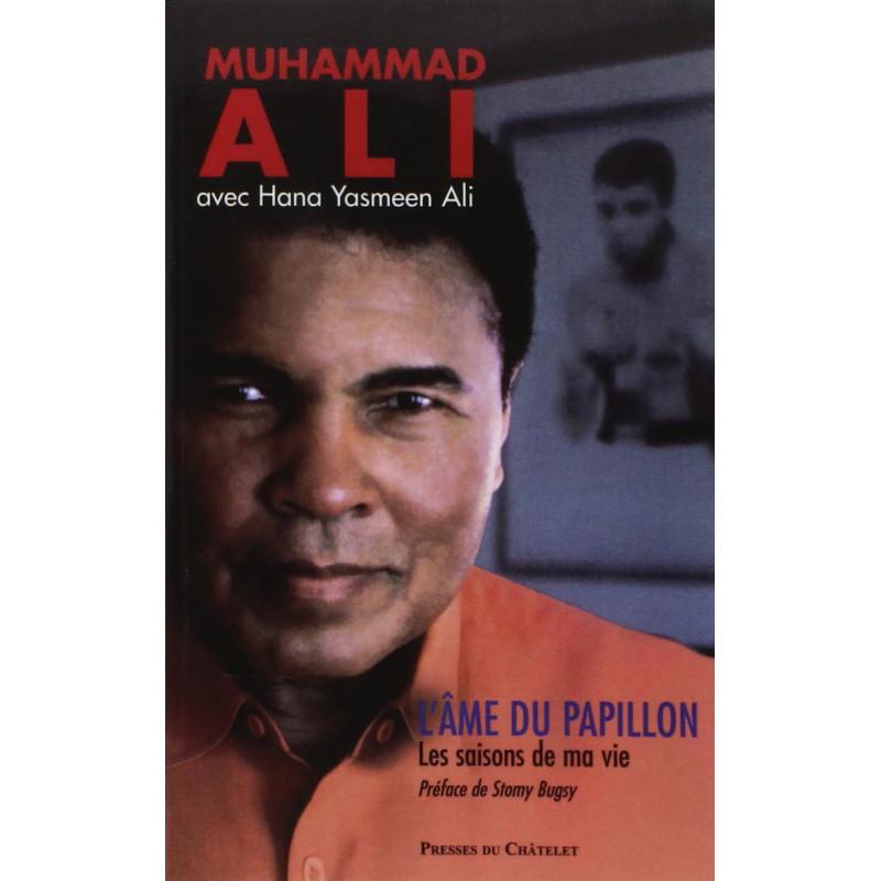 L'âme Du Papillon - Les Saisons De Ma Vie, de Muhammad Ali avec Hana Yasmeen Ali