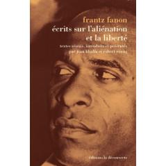 Écrits sur l'aliénation et la liberté, de Frantz Fanon