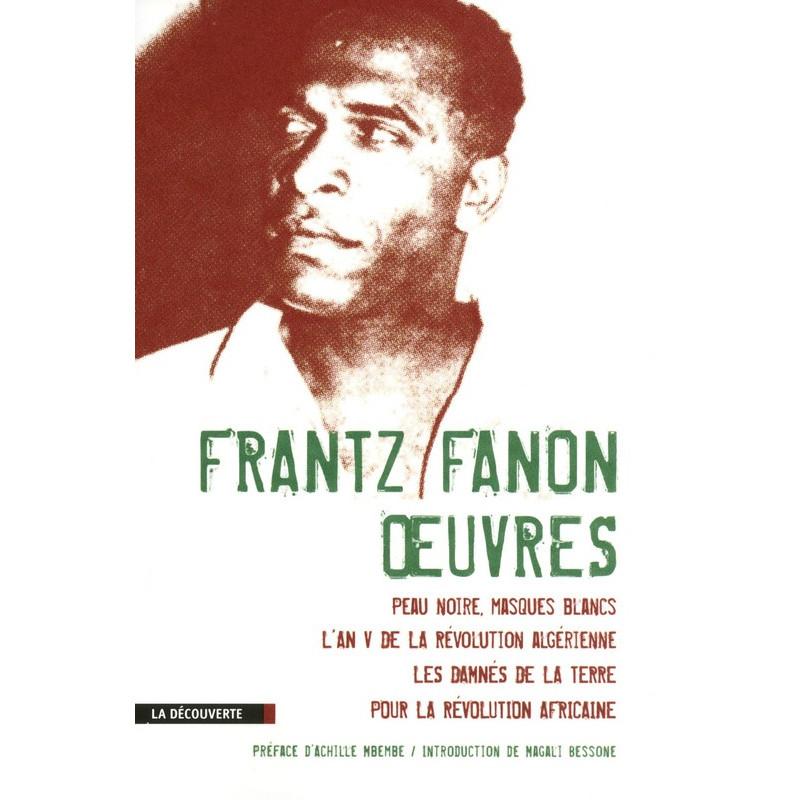 Frantz Fanon: Oeuvres