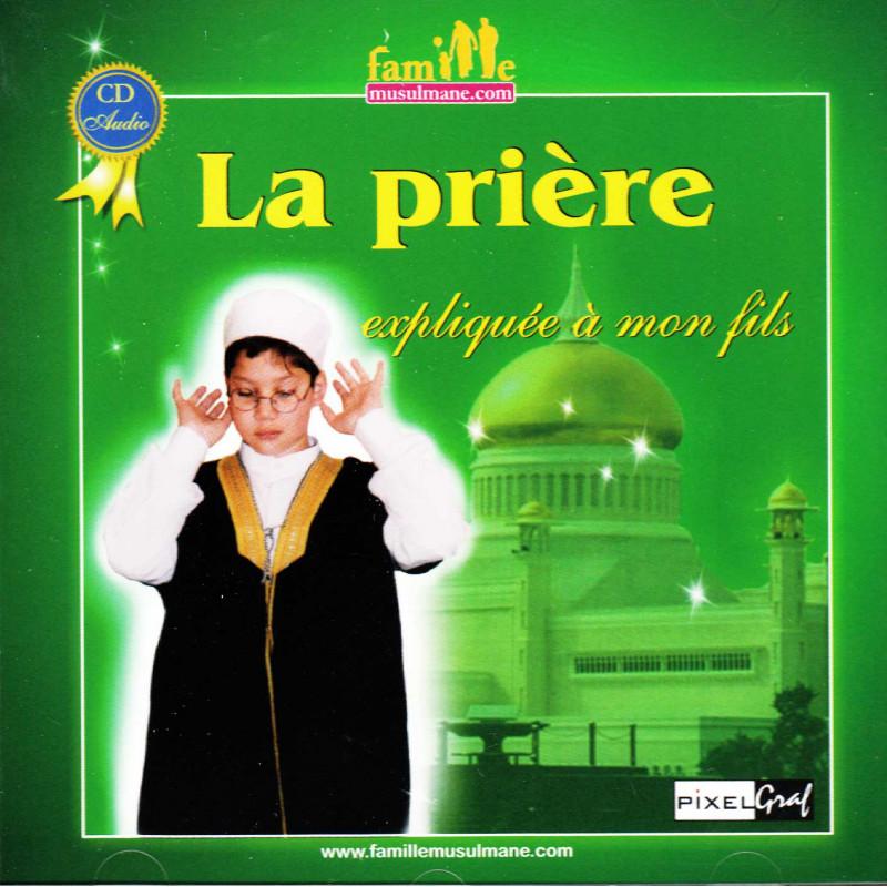 CD-La prière expliquée à mon fils