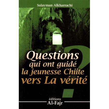 Questions qui ont guidé la jeunesse chiite vers la vérité, de Sulayman alkharrachi