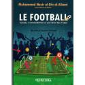 Le FOOTBALL, Conseils, recommandations et son statu dans l'Islam