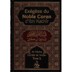 Exégèse du Noble Coran d'Ibn Kathîr (Universel)