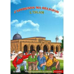 J'apprends ma religion l'Islam - Pour les écoles secondaires 9e classe - Editions ERKAM