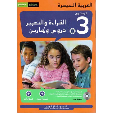 القراءة و التعبير دروس و تمارين ،المستوى 3،العربية الميسرة, Lecture et expression Cours et exercices, Niveau 3 (B1)