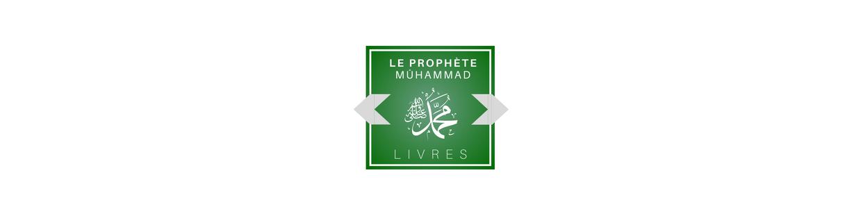 La Vie du Prophète (sbdl) & Histoire de L'Islam - Livre