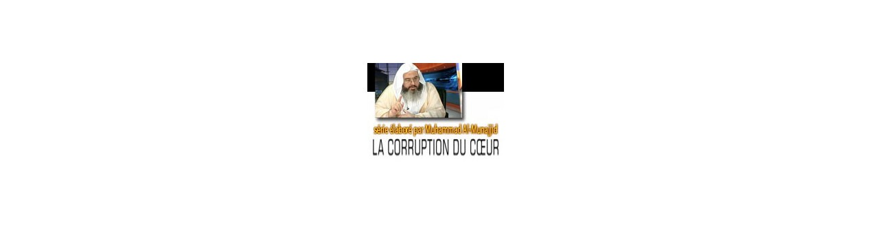 LA CORRUPTION DU COEUR