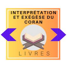 Le Coran : Interprétation et Exégèse